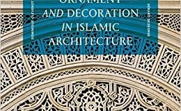 Importance of ornament and decoration in Islamic architecture