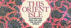 BOOK REVIEW: Elizabethan England's relations with the Muslim world