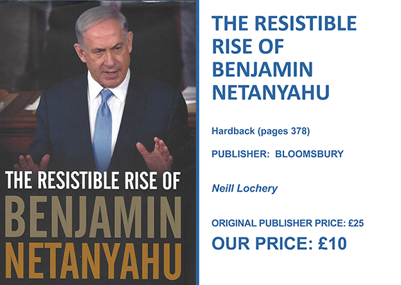 The Resistible Rise of Benjamin Netanyahu