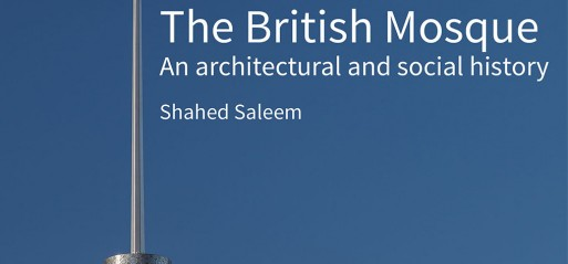 Book Review: History of British mosques and Islamic architecture