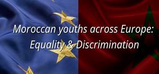 3 in 5 Moroccan youths face discrimination in Europe