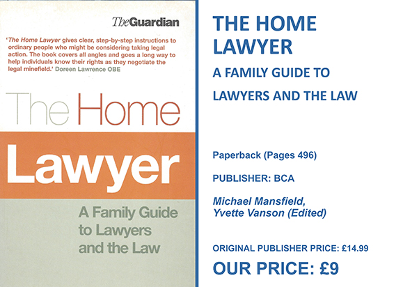 THE HOME LAWYER A FAMILY GUIDE TO LAWYERS AND THE LAW