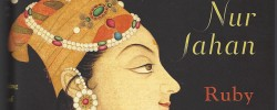 Book Review: New insight into the life of Nur Jahan hitherto neglected